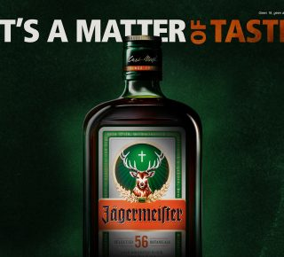 Jägermeister it's a matter of taste