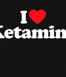 I love ketamine